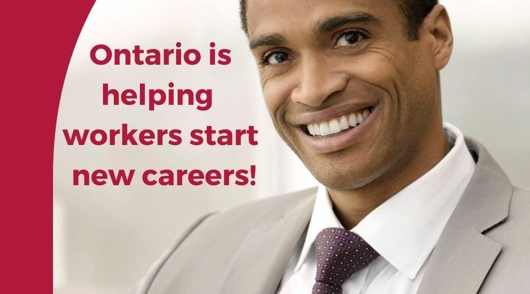 ontario helping workers start new careers